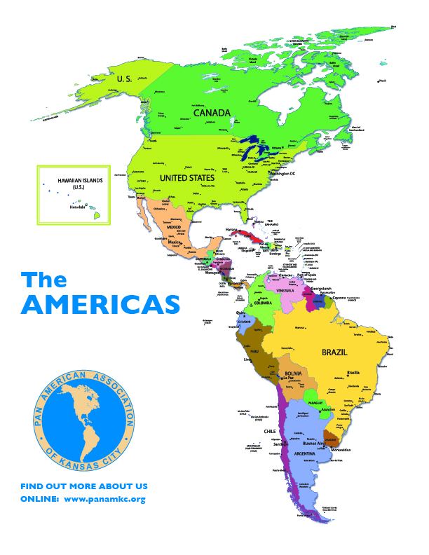 Maps : Pan American ociation of Kansas City Map Of Americas on latin america, map of africa, central america, map of the world, north america, club america, map mexico, map europe, map italy, map of europe, map of georgia, map of north carolina, vincennes map america, map australia, atlas america, map georgia, map of california, map of united states, funny america, physical map america, map of italy, world map, map of canada, map of ohio, map of south america, map canada, rivers america, states in america, ohio state america, map of us, map belize, playas n. america,